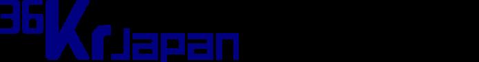 36Kr Japan |  最大級の中国テック・スタートアップ専門メディア